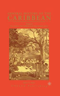 General History of the Caribbean UNESCO Vol 2: New Societies: The Caribbean in the Long Sixteenth Century (Hardback)