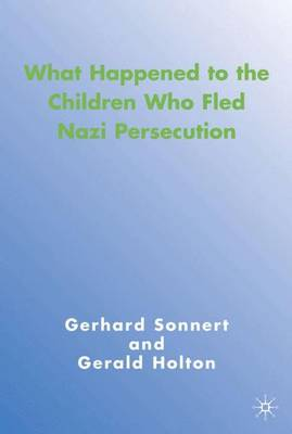 What Happened to the Children Who Fled Nazi Persecution (Hardback)