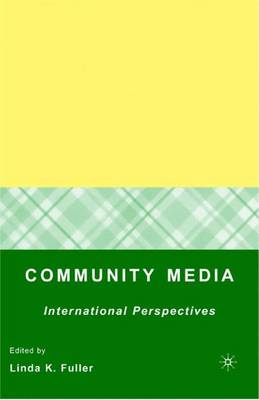 Community Media: International Perspectives (Hardback)