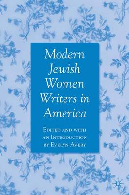 Modern Jewish Women Writers in America (Paperback)