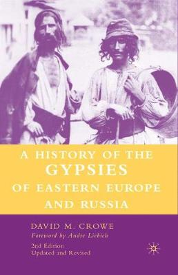 A History of The Gypsies of Eastern Europe and Russia (Paperback)