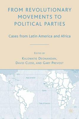 From Revolutionary Movements to Political Parties: Cases from Latin America and Africa (Hardback)