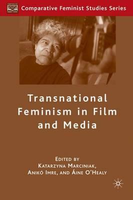 Transnational Feminism in Film and Media - Comparative Feminist Studies (Hardback)