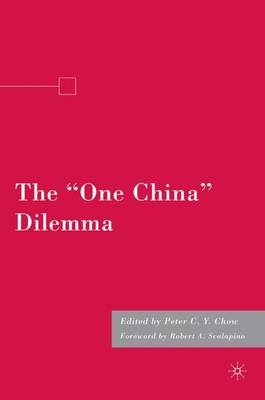 "The ""One China"" Dilemma (Hardback)"