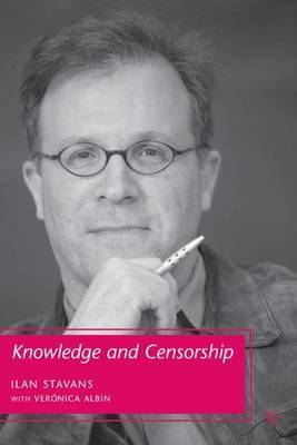 Knowledge and Censorship (Hardback)