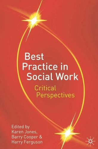 Best Practice in Social Work: Critical Perspectives (Paperback)