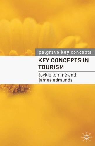 Key Concepts in Tourism - Palgrave Key Concepts (Paperback)