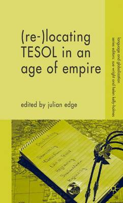 (Re-)Locating TESOL in an Age of Empire - Language and Globalization (Hardback)