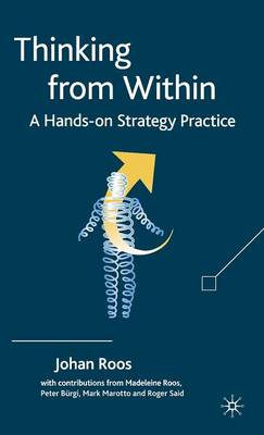 Thinking from Within: A Hands-On Strategy Practice (Hardback)