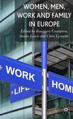 Women, Men, Work and Family in Europe (Hardback)