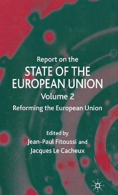 Report on the State of the European Union: Reforming the European Union - Report on the State of the European Union (Hardback)