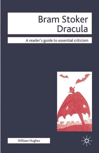 Bram Stoker - Dracula - Readers' Guides to Essential Criticism (Hardback)
