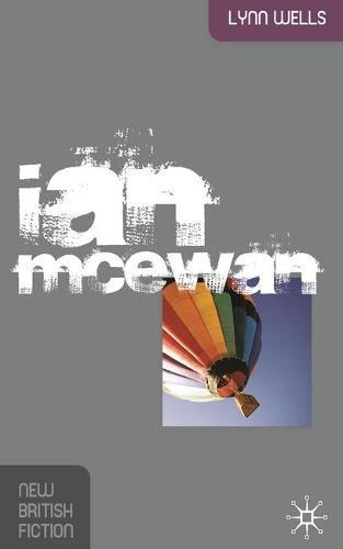 Ian McEwan - New British Fiction (Paperback)