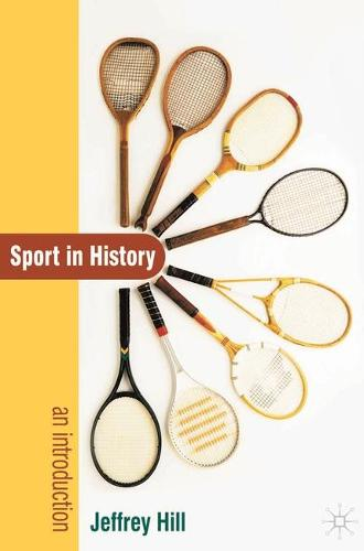 Sport In History: An Introduction (Paperback)