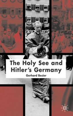The Holy See and Hitler's Germany (Hardback)