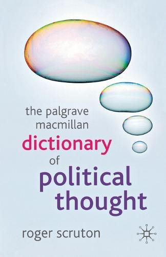 The Palgrave Macmillan Dictionary of Political Thought (Paperback)