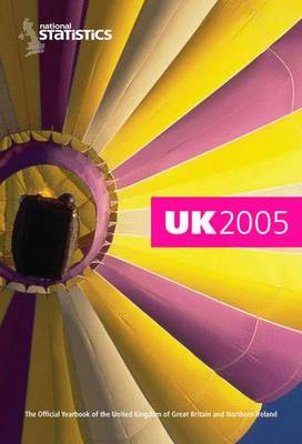 UK 2005: The Official Yearbook of the United Kingdom of Great Britain and Northern Ireland - UK Yearbook S. (Hardback)