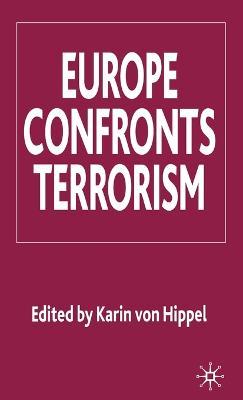 Europe Confronts Terrorism (Hardback)