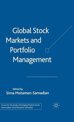 Global Stock Markets and Portfolio Management - Centre for the Study of Emerging Markets Series (Hardback)