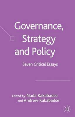 Governance, Strategy and Policy: Seven Critical Essays (Hardback)