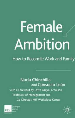 Female Ambition: How to Reconcile Work and Family (Hardback)
