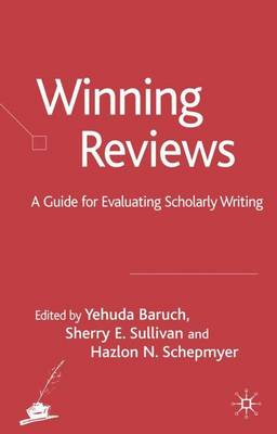 Winning Reviews: A Guide for Evaluating Scholarly Writing (Hardback)