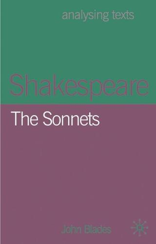 Shakespeare: The Sonnets - Analysing Texts (Hardback)