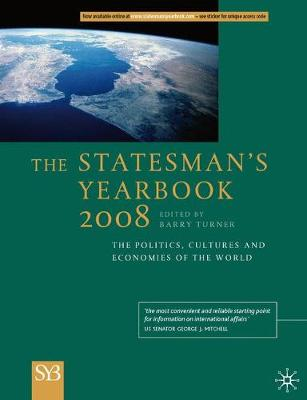 Statesmans Yearbook 2008 2008: The Politics, Cultures and Economies of the World (Hardback)