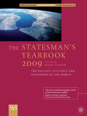 The Statesman's Yearbook 2009: The Politics, Cultures and Economies of the World (Hardback)