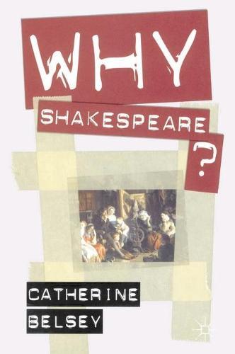 Why Shakespeare? (Hardback)