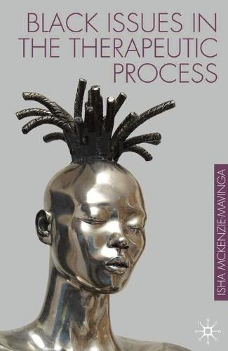 Black Issues in the Therapeutic Process (Paperback)