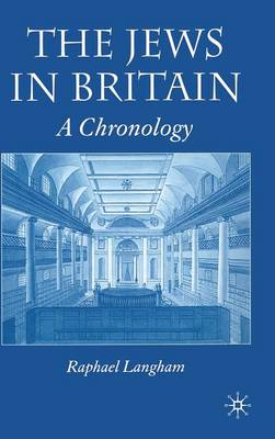 The Jews in Britain: A Chronology (Hardback)