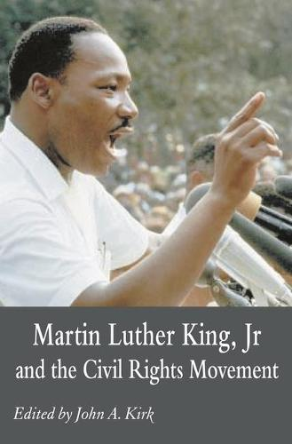 Martin Luther King Jr. and the Civil Rights Movement: Controversies and Debates (Paperback)