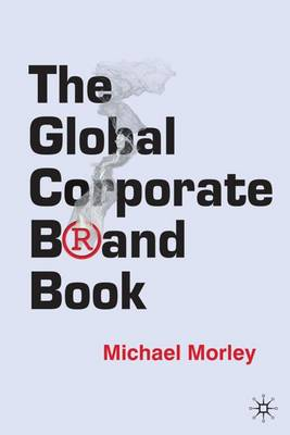 The Global Corporate Brand Book (Hardback)