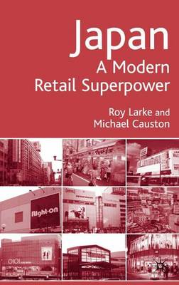 Japan - A Modern Retail Superpower (Hardback)