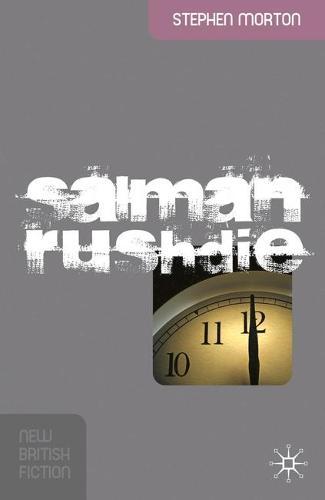 Salman Rushdie - New British Fiction (Hardback)