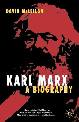Karl Marx 4th Edition: A Biography (Paperback)