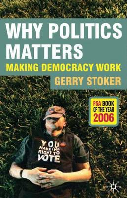 Why Politics Matters: Making Democracy Work (Paperback)