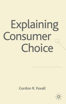 Explaining Consumer Choice (Hardback)