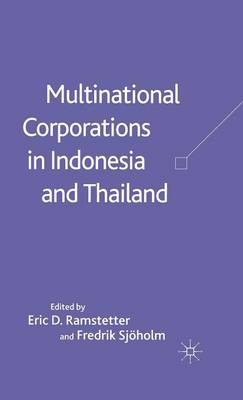 Multinational Corporations in Indonesia and Thailand: Wages, Productivity and Exports (Hardback)