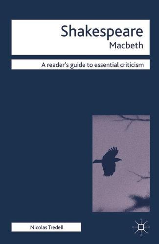 Macbeth - Readers' Guides to Essential Criticism (Hardback)
