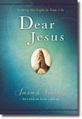 Dear Jesus: Seeking His Light in Your Life - Jesus Calling (R) (Hardback)
