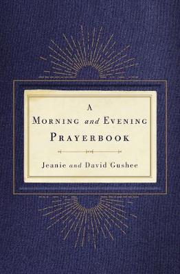 Morning and Evening Prayerbook (Hardback)