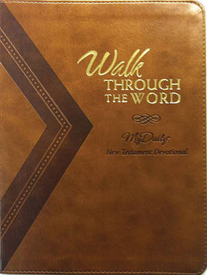 Walk Through the Word: A New Testament Devotional (Leather / fine binding)