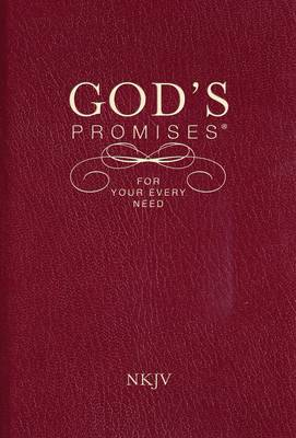 God's Promises for Your Every Need, NKJV (Paperback)