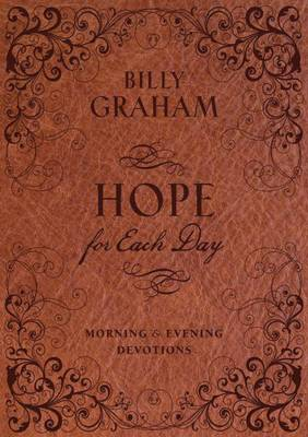 Hope for Each Day Morning and Evening Devotions (Hardback)