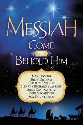 Messiah, Come and Behold Him: A Christmas Devotional (Paperback)