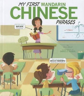 My First Mandarin Chinese Phrases - Speak Another Language (Paperback)
