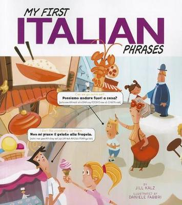 My First Italian Phrases - Speak Another Language! (Paperback)