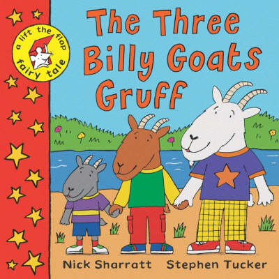 A Lift-the-flap Fairy Tale: The Three Billy Goats Gruff (Paperback)